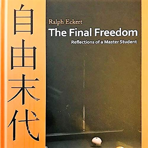 The Final Freedom - Reflections of a Master Student audiobook cover art