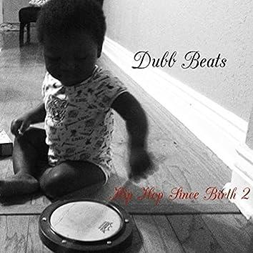 Hip Hop Since Birth 2 (Clean Mix)