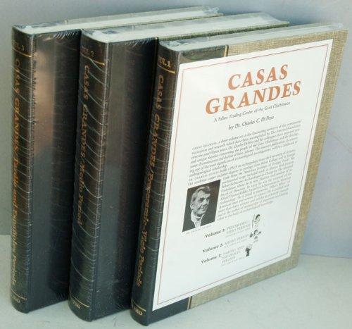 Casas Grandes: A Fallen Trading Center of the Gran Chichimeca, Vols. 1-3