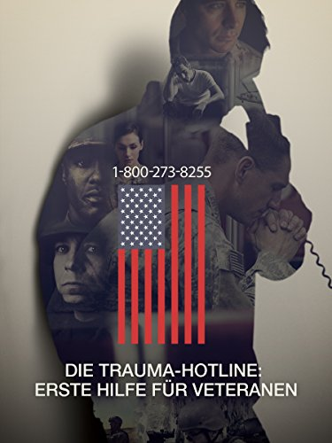 Die Trauma-Hotline - Erste Hilfe für Veteranen