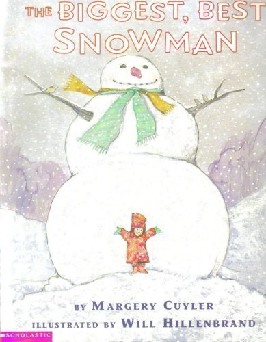 The Biggest, Best Snowman by Margery Cuyler (1999-09-01)
