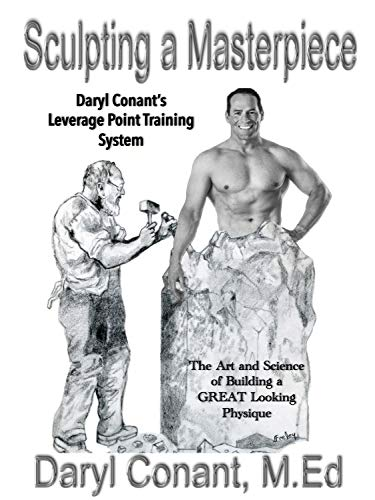 Sculpting a Masterpiece: The Art and Science of Building a Great Looking Physique (English Edition)