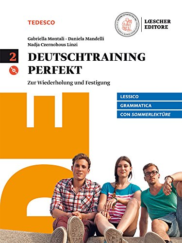 Deutschtraining perfekt. Zur Wiederholung und Festigung. Con Sommerlektüre. Per le Scuole superiori. Con e-book. Con espansione online. Con CD-Audio: Deutschtraining perfekt. Volume 2 [Lingua tedesca]
