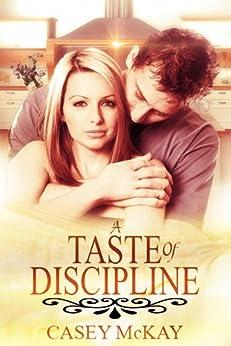 A Taste of Discipline by [Casey McKay]