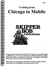 Cruising From Chicago to Mobile (Skipper Bob: Great Lakes & Chicago to Mobile Guides)