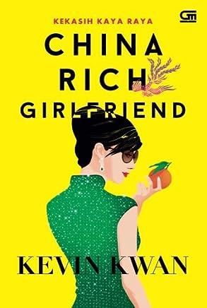 China Rich Girlfriend: Kekasih Kaya Raya (Indonesian Edition)