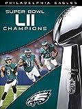 NFL Super Bowl LII Champions Philadelphia Eagles