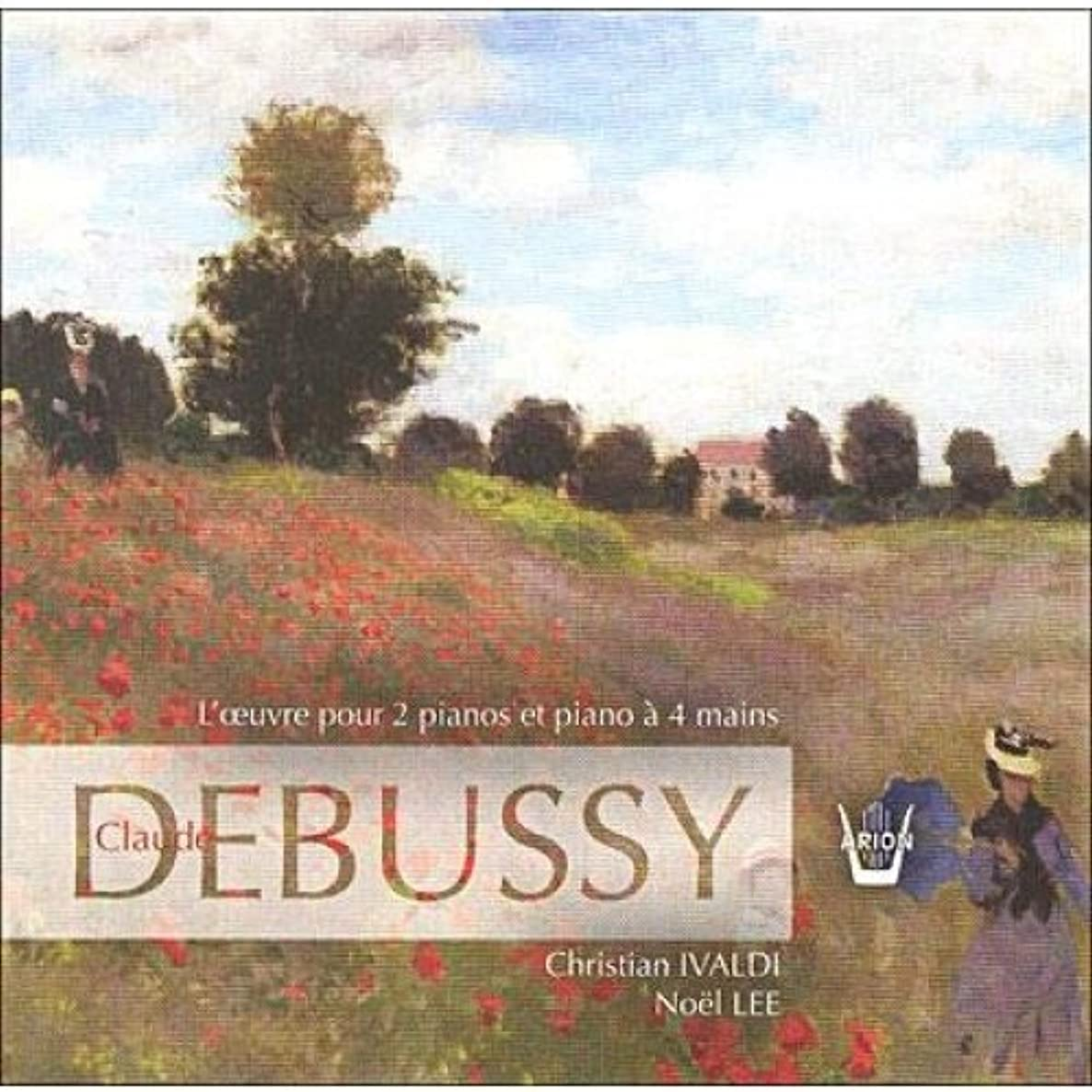 Debussy: Integrale de l'oeuvre pour 2 pianos & piano 4 mains Complete Works for 2 Pianos