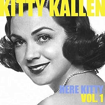 Here Kitty, Vol. 1
