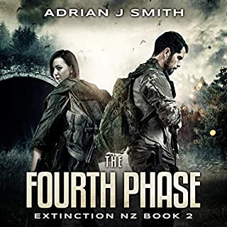 The Fourth Phase     The Extinction New Zealand Series, Book 2              By:                                                                                                                                 Adrian J. Smith                               Narrated by:                                                                                                                                 Raphael Corkhill                      Length: 8 hrs and 23 mins     Not rated yet     Overall 0.0