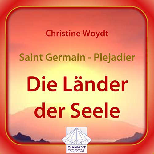 Saint Germain - Plejadier: Die Länder der Seele  By  cover art