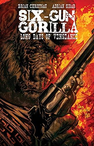 Six-Gun Gorilla: Long Days of Vengeance #2 (English Edition)