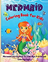 Mermaid Coloring Book for Kids: Super Fun Coloring Pages of Cute Mermaids & Sea Creature Friends!