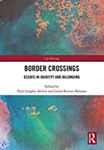 Border Crossings: Essays in Identity and Belonging (Life Writing)