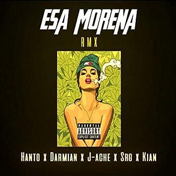 Esa Morena (Remix)