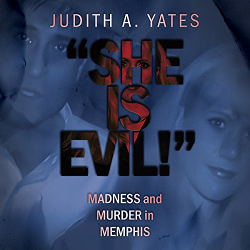 She Is Evil! audiobook cover art