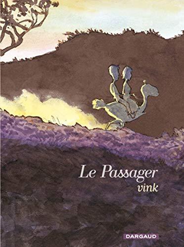 Le Passager - Tome 0 - Le Passager - Intégrale complète