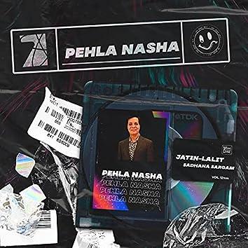 Pehla Nasha (VIP REMIX)