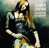 Loud Guitars, Big Suspicions von Shannon Curfman
