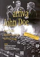 Arriva John Doe [Italian Edition]
