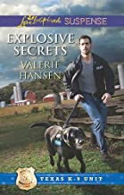 Explosive Secrets (Texas K-9 Unit Book 4)