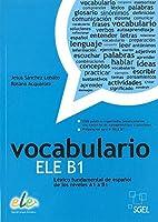 Vocabulario ELE B1: Basic Spanish Vocabulary for Levels A1 to B1