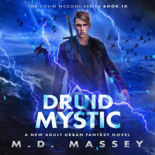 Druid Mystic: A New Adult Urban Fantasy Novel cover art