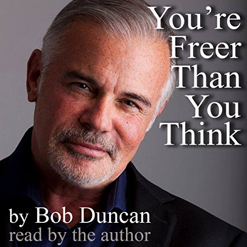 You're Freer Than You Think audiobook cover art