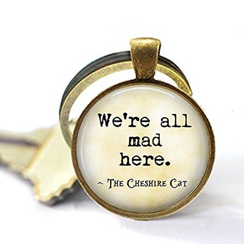 b2b Schlüsselanhänger mit Grinsekatze Alice im Wunderland Zitat - Madness - Have I Gone Mad Here
