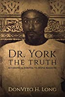 Dr. York - The Truth