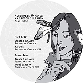 Alcoholic Navahoe EP