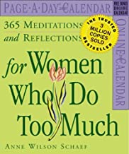 365 Meditations and Reflections for Women Who Do Too Much Calendar 2007