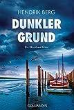 Dunkler Grund: Ein Nordsee-Krimi - Ein Fall für Theo Krumme 7 von Hendrik Berg