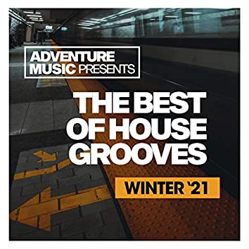 The Best Of House Grooves (Winter '21)