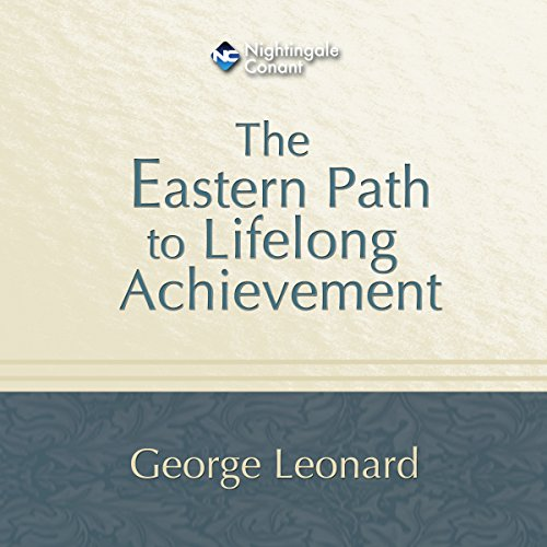 The Eastern Path to Lifelong Achievement audiobook cover art