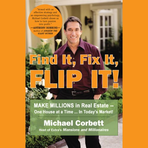 Find It, Fix It, Flip It! audiobook cover art