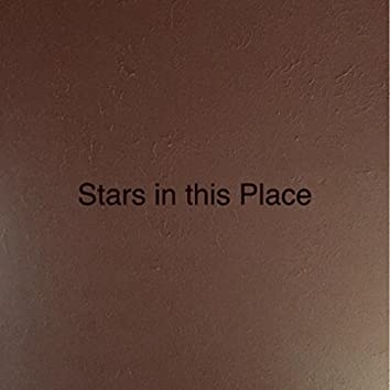 Stars in this Place