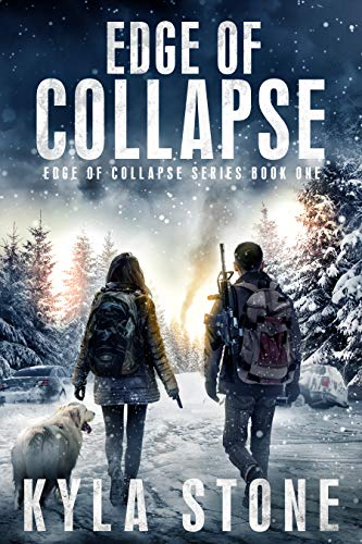 Edge of Collapse: A Post-Apocalyptic EMP Survival Thriller by [Kyla Stone]