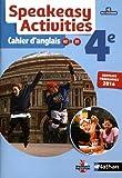 Speakeasy Activities 4e : Cahier d'anglais A2/B1