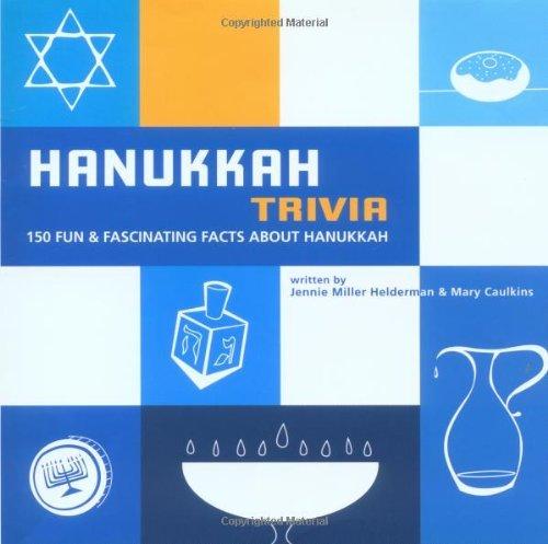Hanukkah Trivia: 150 Fun & Fascinating Facts About Hanukkah