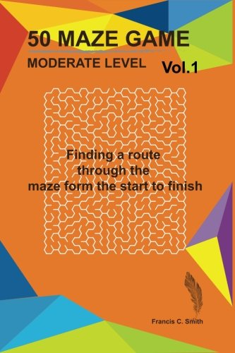 50 Maze game moderate Vol. 1: Mazes for kids scary maze game puzzle mazegame