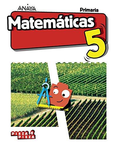 Matemáticas 5. (Pieza a Pieza)