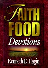 kenneth e hagin faith food