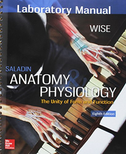 GEN COMBO LAB MANUAL ANATOMY & PHYSIOLOGY; CONNECT W/APR PHILS AC