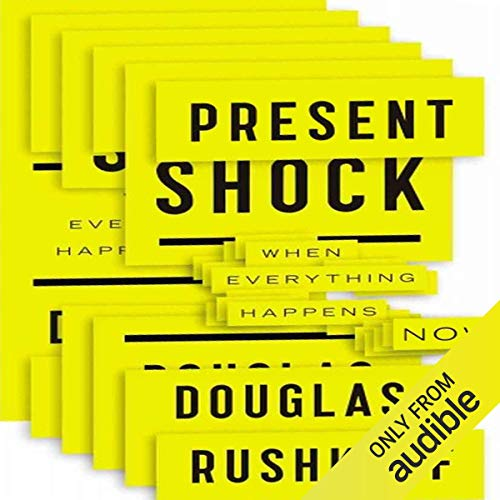 Present Shock audiobook cover art