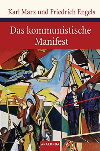 Das kommunistische Manifest (Große Klassiker zum kleinen Preis, Band 92)
