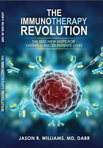 The Immunotherapy Revolution The Best New Hope For Saving Cancer Patients Lives product image