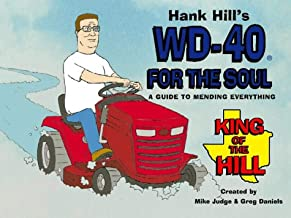 Hank Hill's WD40 for the Soul: A Guide to Mending Everything