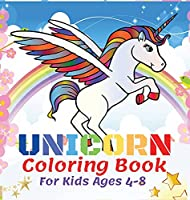 Unicorn Coloring Book For Kids Ages 4-8: 50 Beautiful Unicorns, Coloring Books For Kids Girls Kids Coloring Book Gift Descriere -