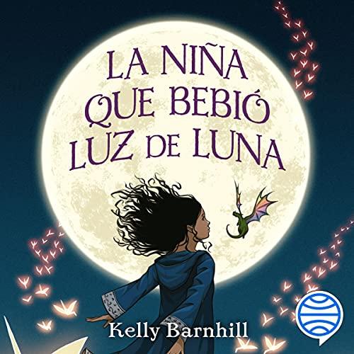 Diseño de la portada del título La niña que bebió luz de luna